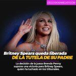 Britney Spears queda liberada de la tutela de su padre