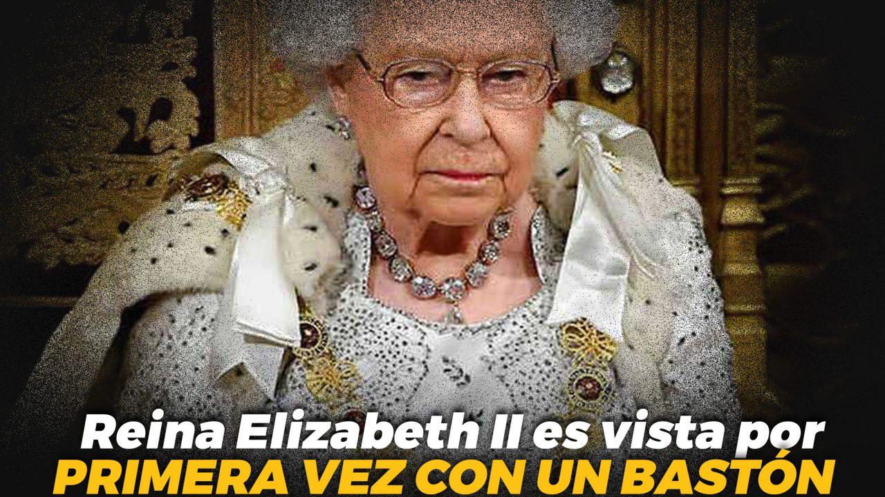 Reina Elizabeth II es vista por primera vez con un bastón
