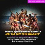 Muere apuñalado la estrella de 'Ex on the Beach'